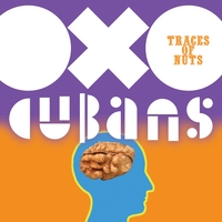 Oxo Cubans | Traces of Nuts