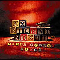 Ox | Silent Night & Other Cowboy Songs