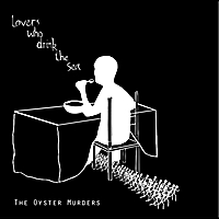The Oyster Murders | Lovers Who Drink the Sea