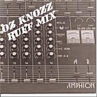 Oz Knozz | Ruff Mix