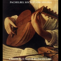 Pachelbel Society Orchestra | Canon in D Major by Pachelbel