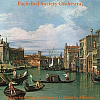 Pachelbel Society Orchestra | Adagio for Strings and Organ in G Minor by Albinoni