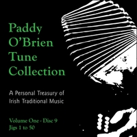 Paddy O'Brien Tune Collection | Volume 1:9 - Jigs 1 to 50