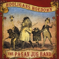 The Pagan Jug Band | Hooligans Hoedown