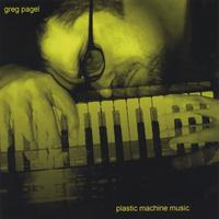 Greg Pagel | Plastic Machine Music