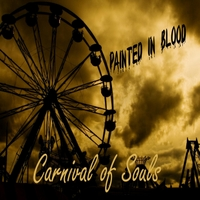 Painted in Blood | Carnival of Souls