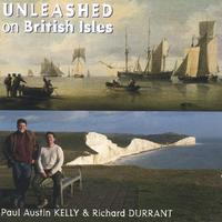 Paul Austin Kelly & Richard Durrant | Unleashed on British Isles