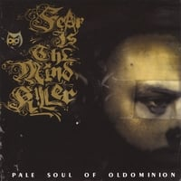Pale Soul (of Oldominion) | Fear is the Mindkiller