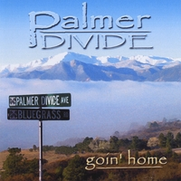Palmer Divide | Goin' Home