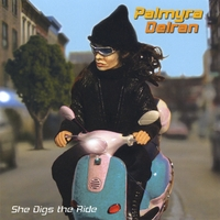 Palmyra Delran | She Digs the Ride