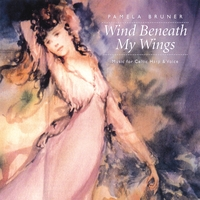 Pamela Bruner | Wind Beneath My Wings