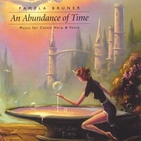 Pamela Bruner | An Abundance of Time