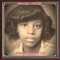 "Pamela Collier | ""Mama Taught Me"""