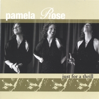 Pamela Rose | Just For A Thrill