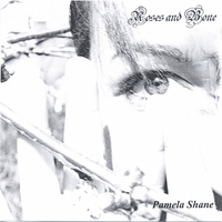 Pamela Shane | Roses and Bone