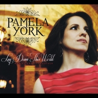 Pamela York | Lay Down This World: Hymns and Spirituals