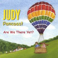Judy Pancoast | Are We There Yet