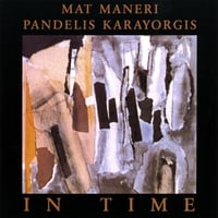 Mat Maneri & Pandelis Karayorgis | In Time