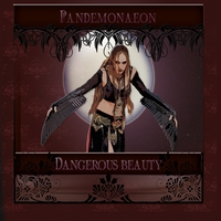 Pandemonaeon | Dangerous Beauty