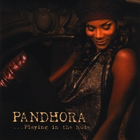 Pandhora | Playing in the Nude