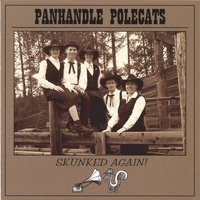 Panhandle Polecats | Skunked Again!