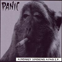 Panic | A Monkey Smoking A Fag E.P
