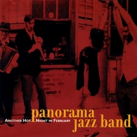 Panorama Jazz Band | Another Hot Night In February