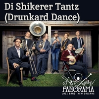 Panorama Jazz Band | Di Shikerer Tantz (Drunkard Dance)