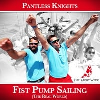 Pantless Knights | Fist Pump Sailing (The Real World)