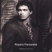 Rosario Panzarella | Without Your Love
