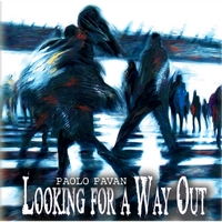 Paolo Pavan | Looking for a Way Out