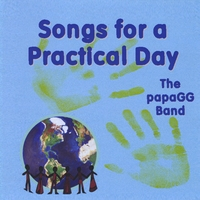 The papa GG Band | Songs for a Practical Day