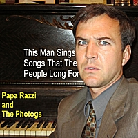 Papa Razzi and the Photogs | This Man Sings Songs That the People Long For