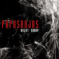 Papasrojas | Right Away