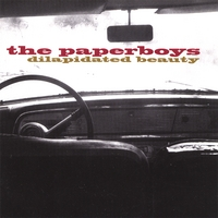 The Paperboys | Dilapidated Beauty