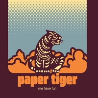 Paper Tiger | Me Have Fun
