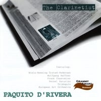 Paquito D'Rivera | The Clarinetist, Vol.1