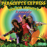 Parachute Express | Doctor Looney's Remedy