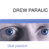 Drew Paralic | Blue Passion