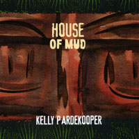 Kelly Pardekooper | House of Mud