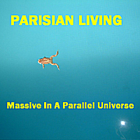 Parisian Living | Massive In a Parallel Universe