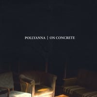 Pollyanna | On Concrete
