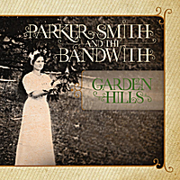 Parker Smith and the Bandwith | Garden Hills