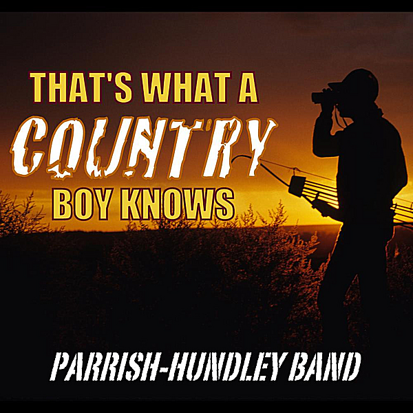 That's What A Country Boy Knows