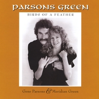 Gene Parsons & Meridian Green | Birds of a Feather