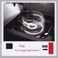 PAS | Pure Energy Output Sessions
