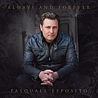 Pasquale Esposito | Always and Forever