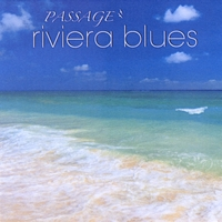Passage | Riviera Blues