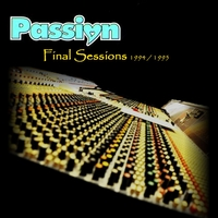 Passion | Final Sessions 1994 / 1995