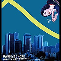 passive chord | dim city lights delayed